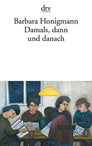 9783423130080: Damals, Dann Und Danach (German Edition)