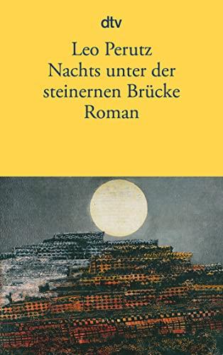 9783423130257: Nachts Unter Der Steinernen Brucke (German Edition)