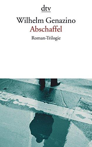 Abschaffel.: Genazino, Wilhelm