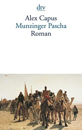 9783423130769: Munzinger Pascha.