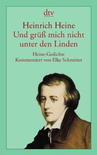 9783423130882: Und grüß mich nicht unter den Linden: Heine-Gedichte