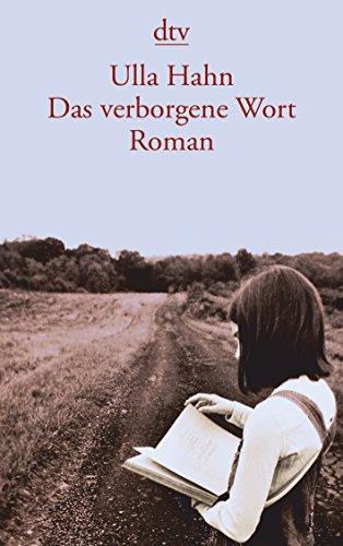Das verborgene Wort: Roman: Hahn, Ulla: