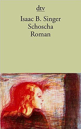 9783423131247: Schoscha: Mit einem Glossar jiddischer und hebräischer Namen und Begriffe
