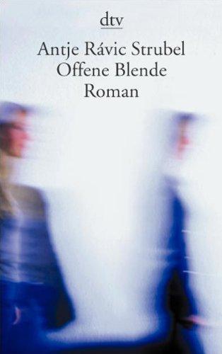 9783423131391: Offene Blende: In Erinnerung an Steffi Schneider 1942 - 1990