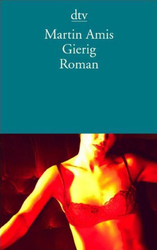 Gierig (3423131470) by Martin Amis