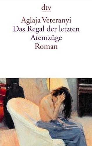 9783423132176: Das Regal Der Letzten Atemzüge: Roman