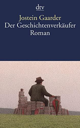 Der Geschichtenverkäufer. Roman: Gaarder, Jostein