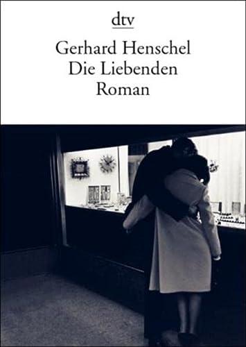 9783423132862: Die Liebenden - Roman