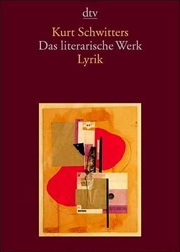Das literarische Werk 1 (342313321X) by Kurt Schwitters