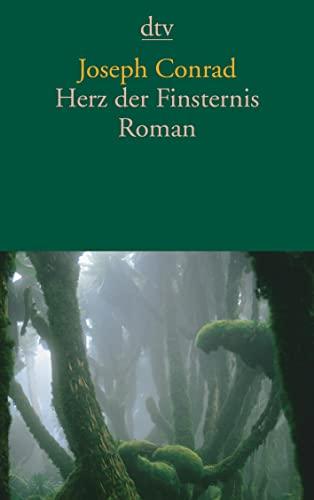 Herz der Finsternis: Roman: Joseph Conrad