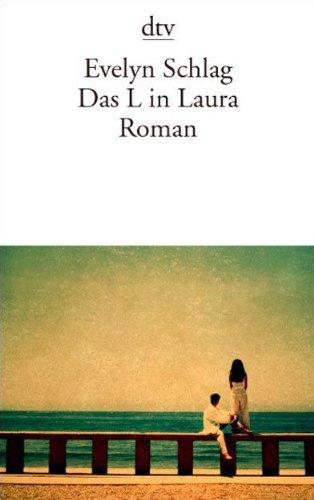 9783423133531: Das L in Laura (German Edition)