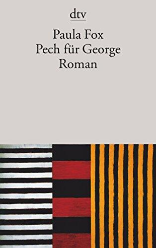 9783423134385: Pech für George