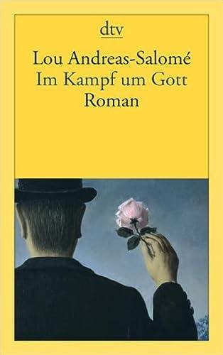 Im Kampf um Gott. Roman - Andreas-Salomé, Lou