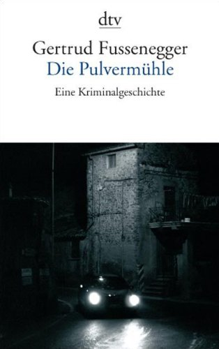 9783423135344: Die Pulvermühle: Eine Kriminalgeschichte