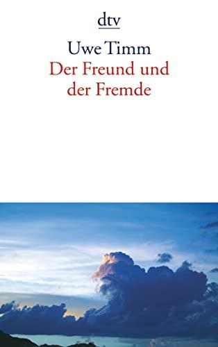 9783423135573: Der Freund Und Der Fremde (German Edition)
