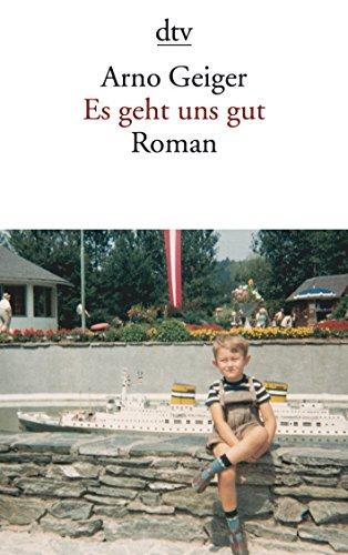 9783423135627: Es Geht Uns Gut (German Edition)