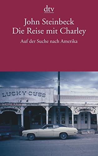 9783423135658: Die Reise mit Charley: Auf der Suche nach Amerika