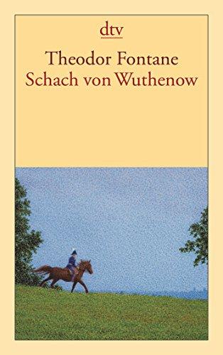 9783423135726: Schach von Wuthenow: Erzählung aus der Zeit des Regiments Gensdarmes