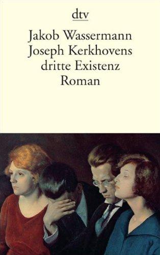 9783423137270: Wassermann, J: Joseph Kerkhovens dritte Existenz