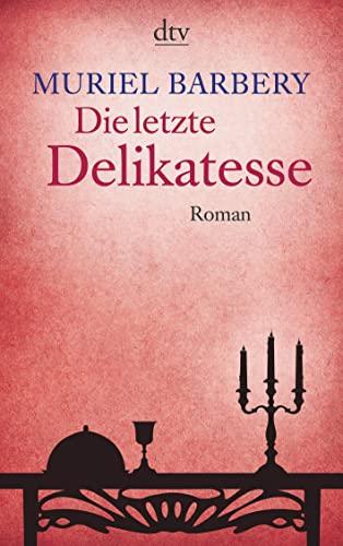 9783423137591: Die Letzte Delikatesse (German Edition)