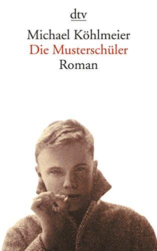 Der Musterschuler (German Edition): Michael Kohlmeier