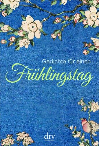 9783423138529: Gedichte für einen Frühlingstag
