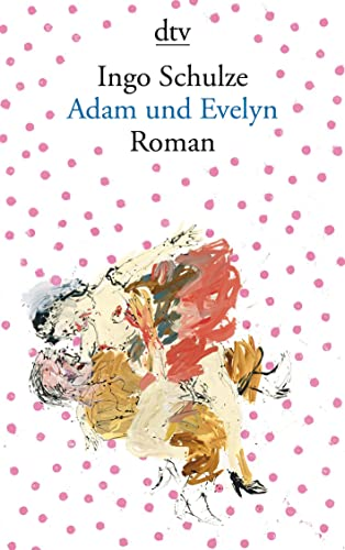 9783423138765: Adam und Evelyn: Roman