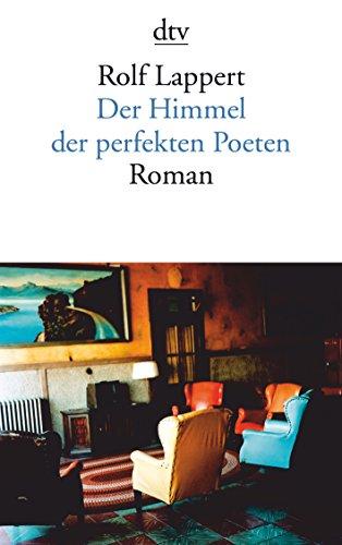 9783423139359: Der Himmel der perfekten Poeten: Roman