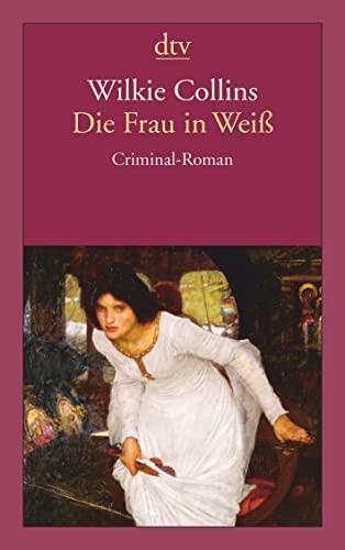 9783423139410: Die Frau in Weiß: Criminal-Roman