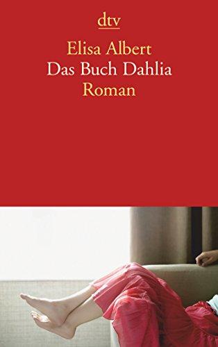 9783423139496: Das Buch Dahlia: Roman