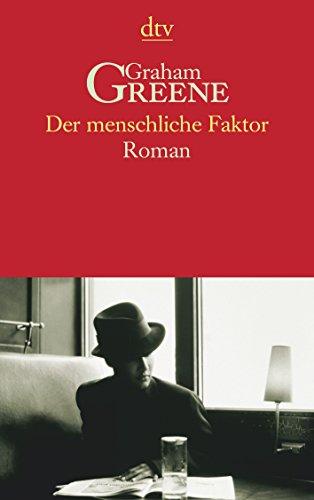 9783423139526: Der Menschliche Faktor (German Edition)
