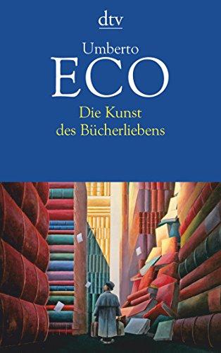 9783423139892: Die Kunst des Bücherliebens