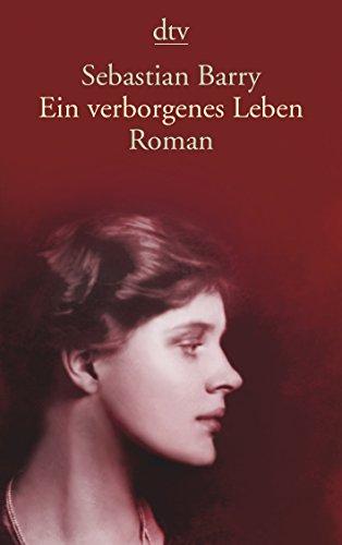 Ein verborgenes Leben (3423139943) by Sebastian Barry