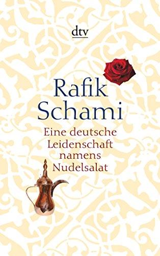 9783423140034: Eine deutsche Leidenschaft namens Nudelsalat: und andere seltsame Geschichten