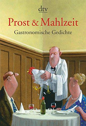 9783423140904: Prost & Mahlzeit: Gastronomische Gedichte