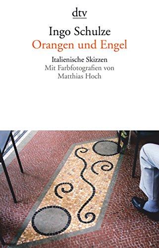 9783423141079: Orangen und Engel: Italienische Skizzen