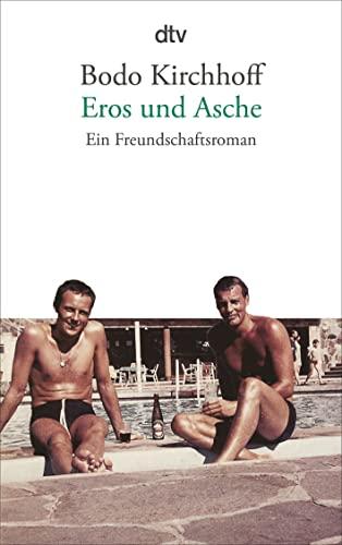 9783423141291: Eros Und Asche - Ein Freundschaftsroman (German Edition)