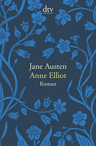 9783423141635: Anne Elliot oder die Kraft der Überredung