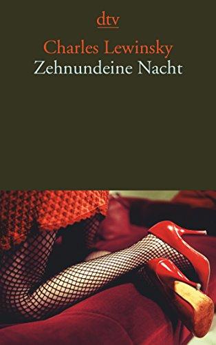 9783423141758: Zehnundeine Nacht: Erzählungen