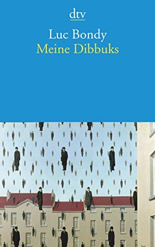 9783423142038: Meine Dibbuks: Verbesserte Träume