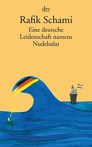9783423142311: Eine deutsche Leidenschaft namens Nudelsalat: und andere seltsame Geschichten