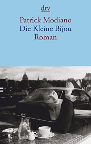 Die Kleine Bijou: Roman (dtv Literatur): Modiano, Patrick: