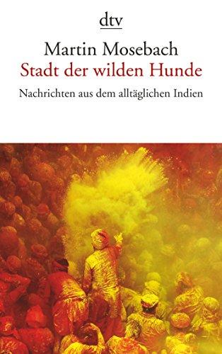9783423143424: Stadt Der Wilden Hunde (German Edition)