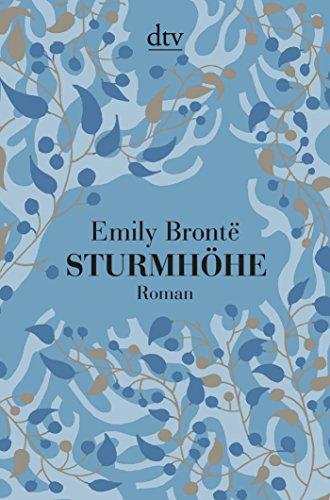 Sturmhohe: Roman: Emily Bronte, Michaela