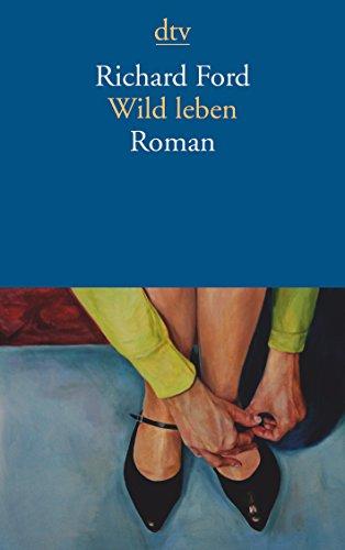 9783423144292: Wild leben