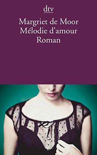 9783423144407: M�lodie d'amour