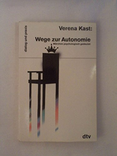 9783423150491: Wege zur Autonomie. Märchen psychologisch gedeutet