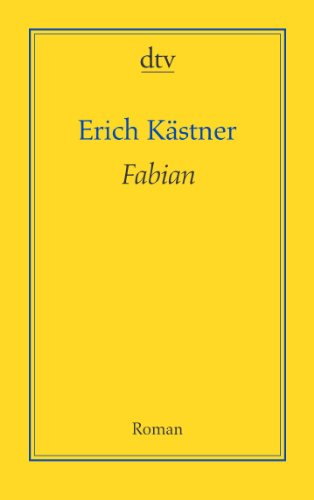 9783423191180: Fabian: Die Geschichte eines Moralisten