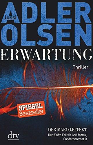 9783423199025: Erwartung DER MARCO-EFFEKT: Der fünfte Fall für Carl Mørck, Sonderdezernat Q Thriller