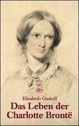 9783423200486: Das Leben der Charlotte Bronte. Biographie.